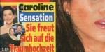 Caroline de Monaco, cachée à Saint-Tropez -  Grande annonce pour Alexandra de Hanovre (photo)