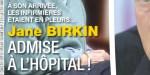 Jane Birkin, admise à l'hôpital, les infirmières en pleurs à son arrivée (photo)