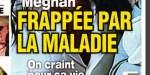 Meghan Markle frappée par la maladie - Camilla Parker-Bowles et Charles craignent pour sa vie (photo)