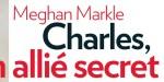 Camilla Parker-Bowles, pilier du Prince Charles - Allié secret de Meghan Markle