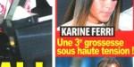 Karine Ferri, grossesse difficile - la vérité éclate au grand jour dans le Var (photo)