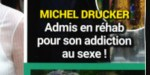 Michel Drucker - addiction au s*x - Il dévoile sa vérité, son secret