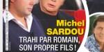 Michel Sardou sous le choc en Normandie - Trahi par son propre fils
