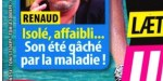 Renaud, malade et fragilisé - Attaque gratuite qui lui brise le cœur