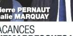 Jean-Pierre Pernaut, Nathalie Marquay, vacances sauvés - Propos rassurants de Jacques Legros