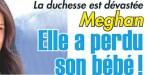 """Kate Middleton """"le choc"""" - Meghan Markle a perdu son bébé - révélation"""