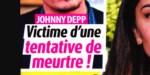 Lily-Rose Depp, Vanessa Paradis - l'angoisse pour Johnny Depp victime d'une tentative de meurtre