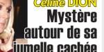 Céline Dion, mystère autour de sa jumelle cachée