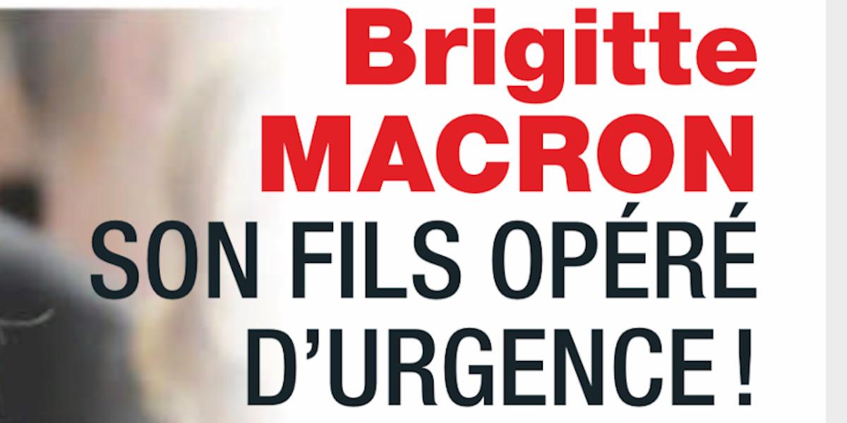 le-fils-de-brigitte-macron-opere-d-urgence