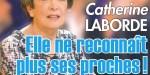 Catherine Laborde ne reconnait plus certains proches