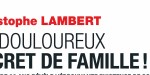 Christophe lambert, un douloureux secret de famille