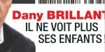 Dany Brillant, séparé de ses enfants - Il brouille les pistes