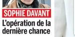 Sophie Davant, opération de la dernière chance, sa confidence