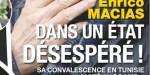 Enrico Macias, dans un état désespéré, sa convalescence en Tunisie a viré au drame