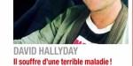 David Hallyday, souffre d'une terrible maladie, son aveu
