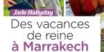 Jade Hallyday, des vacances de reine à Marrakech, sa mère Laeticia ne lui en veut pas