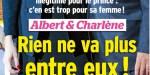 Charlène et Albert de Monaco, rien ne va plus entre eux, leur mariage au bord de l'explosion