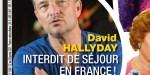 David Hallyday, interdit d'entrée en France - Il brise le silence sur sa croisade