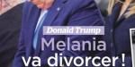 Melania Trump agitée - Elle veut divorcer avant que Donald soit ruiné