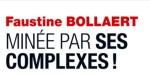 Faustine Bollaert minée par ses complexes, sa confidence