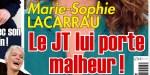 Marie-Sophie Lacarrau, le JT lui porte malheur !