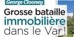 George et Amal Clooney propriétaires dans le Var - Une intense bataille judiciaire engagée