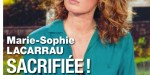 Marie-Sophie Lacarrau, sacrifice, choix familial douloureux