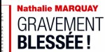 Nathalie Pernaut-Marquay, gravement blessée