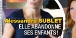 Taxée de mère indigne, Alessandra Sublet réplique cash, sa vérité en photo