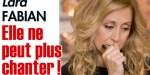 Lara Fabian triste - Elle ne peut plus chanter