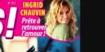«Prête à retrouver» l'amour, Ingrid Chauvin ouvre son coeur, sa vérité enfin