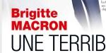 Brigitte Macron, vie cauchemardesque, grande décision à Fort Brégançon, leur résidence varoise