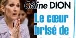 Céline Dion brisée par le chagrin, la chanteuse pleure un proche