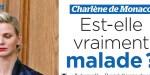 Charlène de Monaco, est-elle vraiment maladie, la vérité éclate au grand jour