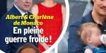 Albert de Monaco, bataille de com' contre Charlène, rôle étrange de Nicole, l'ex du prince