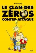 le clan des zeros contre-attaque