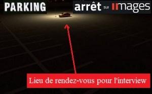 Comment Arrêt Sur Images baptise « interview » un rendez-vous à minuit dans l'obscurité d'un parking souterrain. — Maxime VIVAS