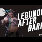 Soloing A Skull Fort!! — Legundo After Dark 3/21/18