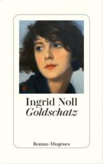 Ingrid Noll »Goldschatz«