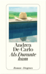 »Als Durante kam« Andrea de Carlo