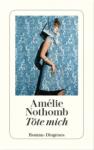»Töte mich« Amélie Nothomb