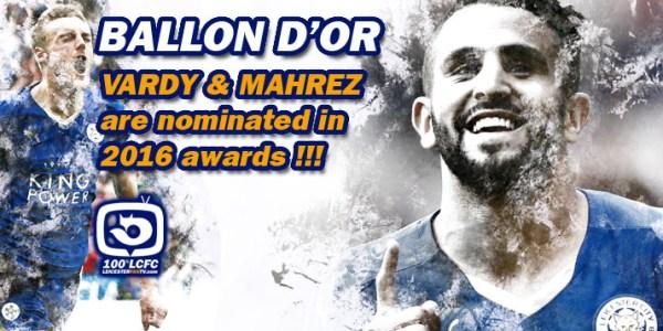 Vardy & Mahrez Nominated for Ballon D'or