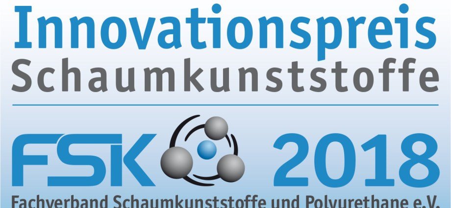 Innovationspreis Schaumkunststoffe 2018 (Quelle: FSK)