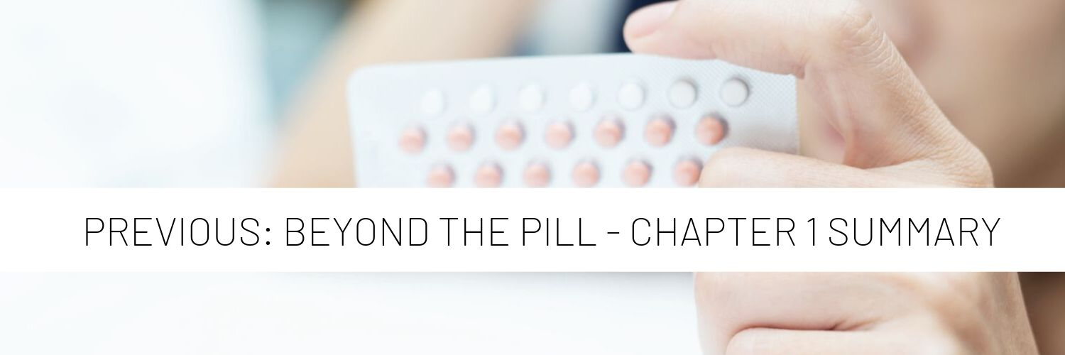 Beyond the Pill Chapter 2 Summary