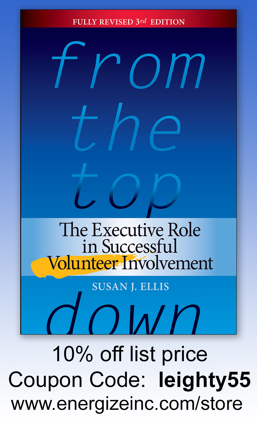 The Executive Role in Successful Volunteer Involvement, 3rd Edition