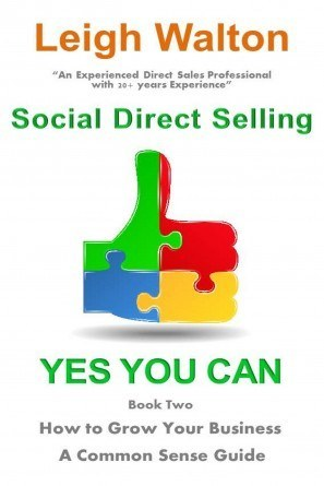 Social Direct Selling  Yes You Can!  Book 2  How to Grow Your Business
