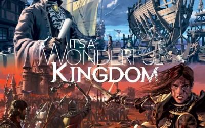 Kickstarter : It's a Wonderful Kingdom
