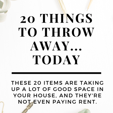 things to throw away today