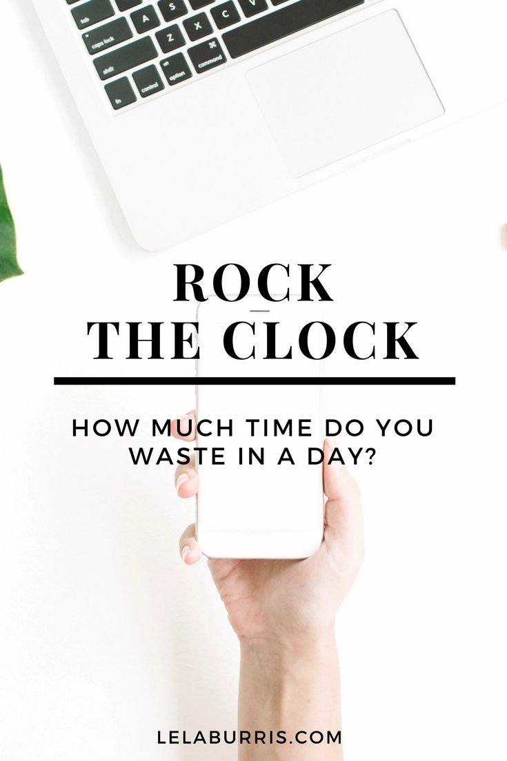 How Much Time A Day Do You Waste?