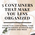 these storage solutions aren't really making you organized at all